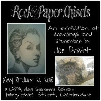 Rock, Paper, Chisels – Joe Pratt – June 2013