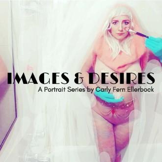 Images and Desires, Carly Fern Ellerbock